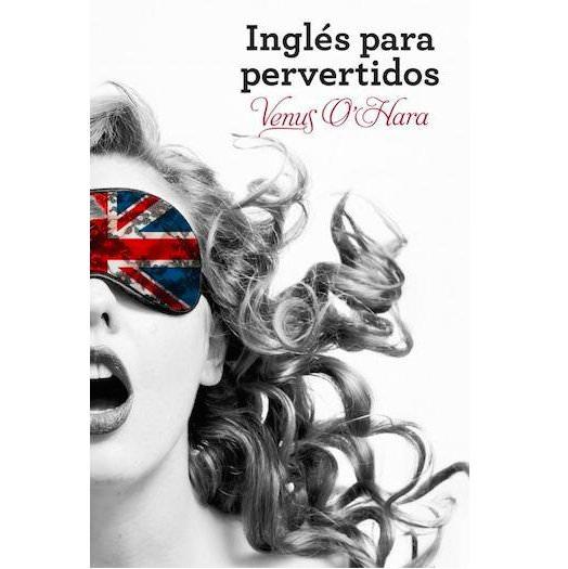 SORTEO ¡Inglés para pervertidos está agotado!