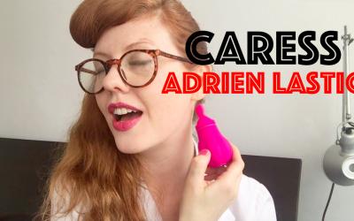 Reseña Caress – Un estimulador de clítoris revolucionario de Adrien Lastic