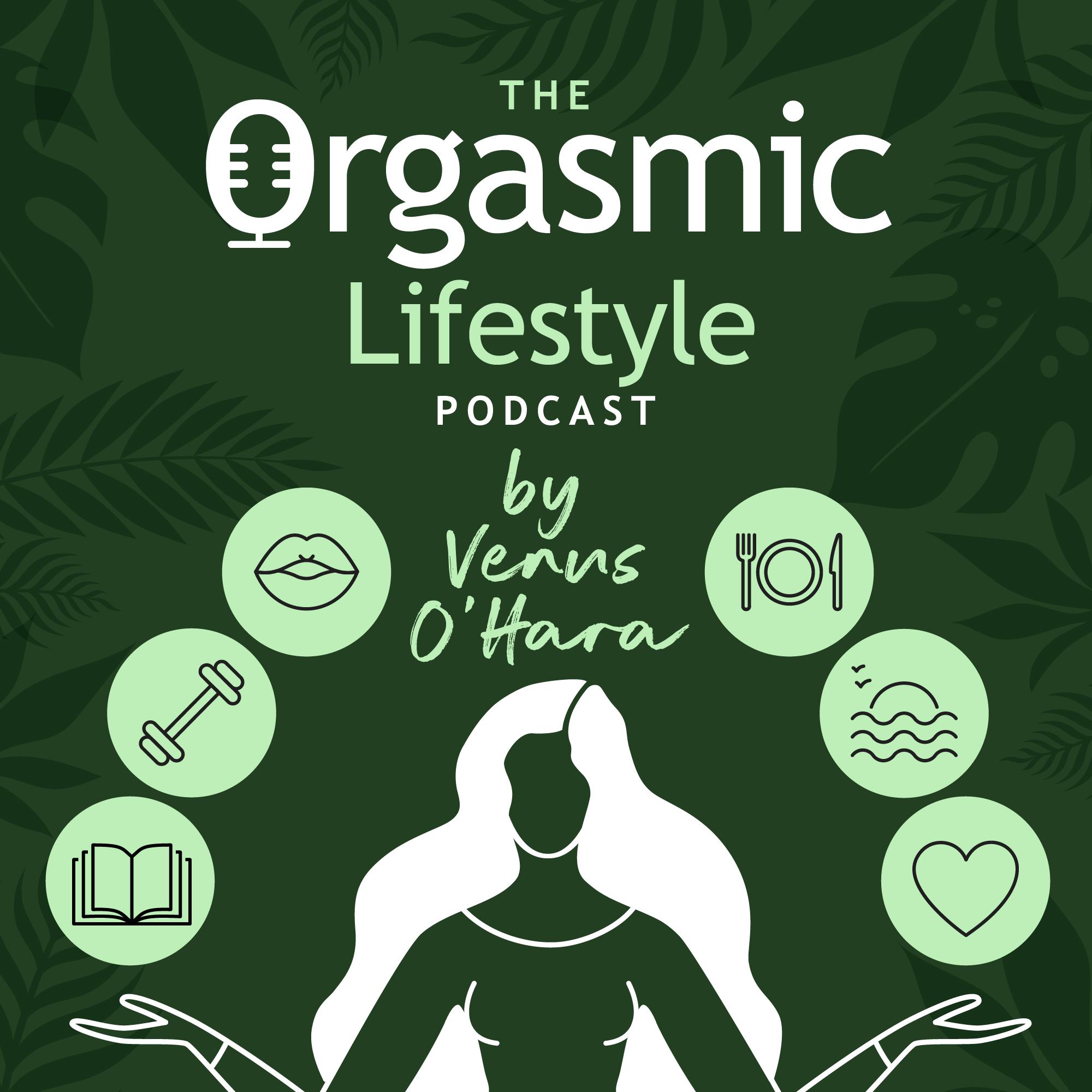 orgasmic-lifestyle-podcast
