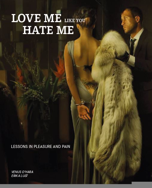 Love Me Like You Hate Me – in Practice